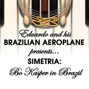 Eduardo and His Brazilian Aeroplane — Simetria